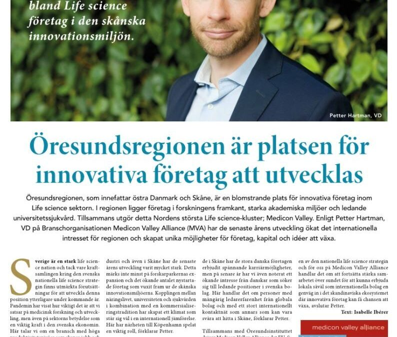 """""""The Øresund region is the go-to place for developing innovative life science companies"""" – interview with MVA CEO, Petter Hartman, published Monday"""